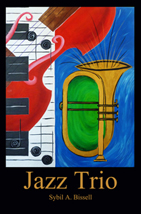Jazz Trio by Sybil A. Bissell